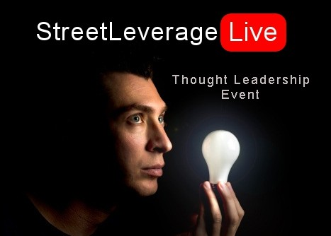StreetLeverage-Live - Thought Leadership Event