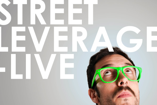 Why Attend StreetLeverage – Live?