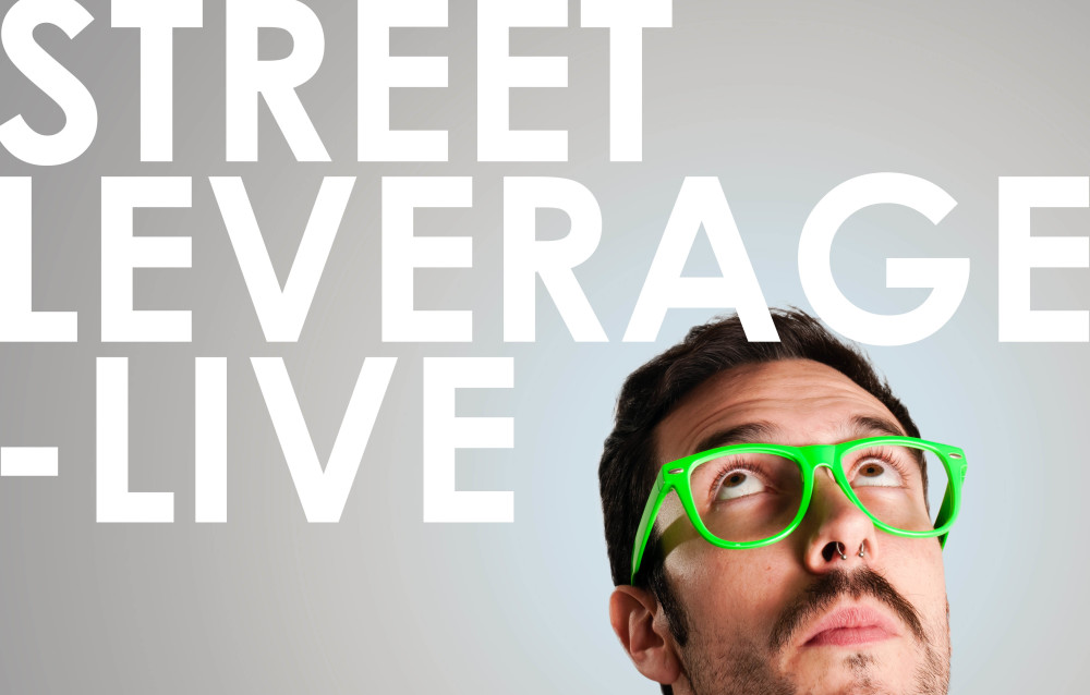 Why StreetLeverage Live