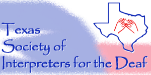 Texas Society of Interpreters for the Deaf