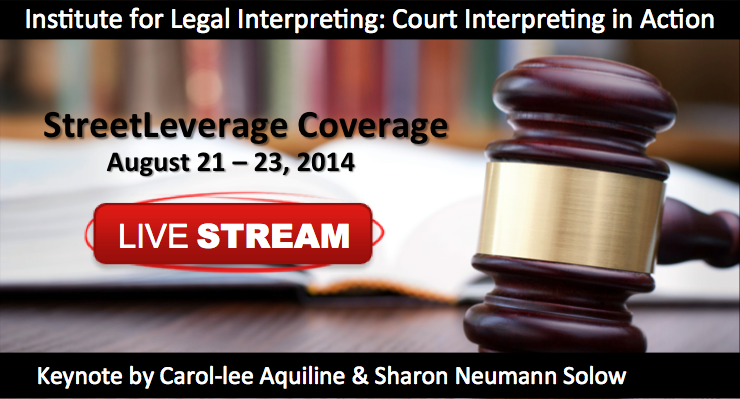 StreetLeverage Coverage of the Institute for Legal Interpreting