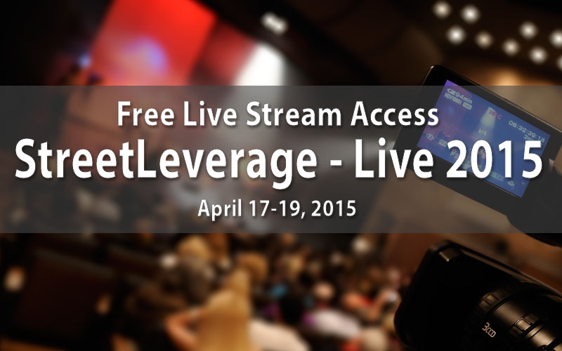StreetLeverage - Live 2015 Streaming Options