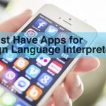 Must Have Apps for Sign Language Interpreters
