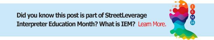 StreetLeverage - Sign Language Interpreter Education Month